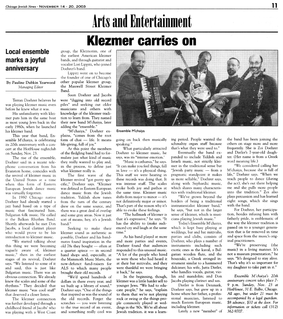 Article in the Chicago Jewish News November 14, 2003 about the twentieth anniversary of the Ensemble M'chaiya (tm)