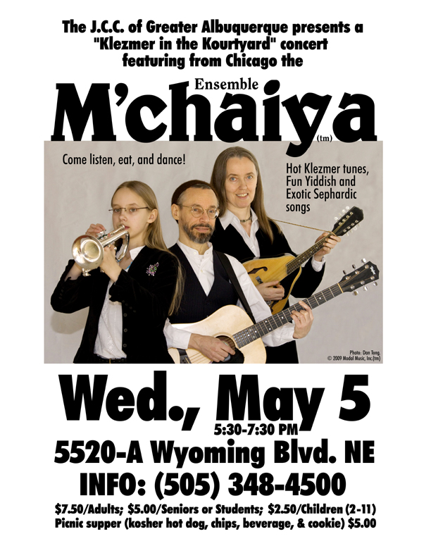 Image of Ensemble M'chaiya (tm) poster for the Albuquerque, New Mexico J.C.C. performance in 2010. © 2010 Modal Music, Inc. (tm) All rights reserved.